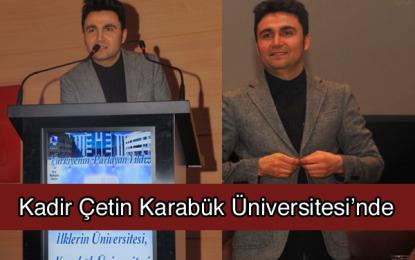 Dj Kadir Çetin Karabük Üniversitesi'ndeydi