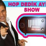 """Hopdedik Ayhan Show ""TRT FM 'de!"