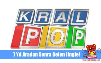 Kral Pop Fm'e 7 Yıl Sonra Gelen Jingle!