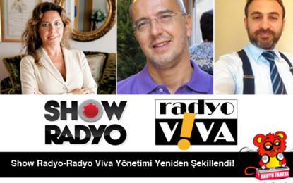 Show Radyo – Radyo Viva'da Yönetim Deiğişikliği!