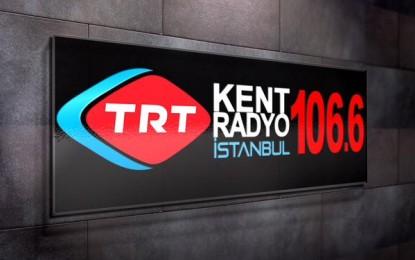 TRT Kent Radyo İstanbul'a Yeni Ses!