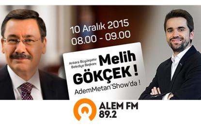 Melih Gökçek Alem Fm'de Adem Metan'ın Konuğu Olacak!